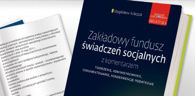 e-book: Zakładowy Fundusz Świadczeń Socjalnych z komentarzem
